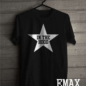 Star in the Hood t-shirt, Hip Hop Shirts Unisex Style, Hood Clothes 100% Cotton Tshirt