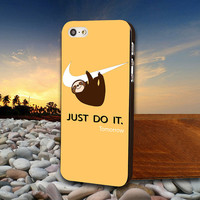 Sloth Just Do  - iphone case,samsung case,ipod case,sony experia,nokia lumia,SE Z(L36H),htc one,htc one x.
