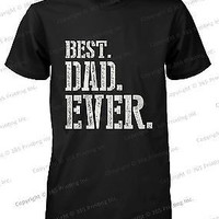 Best Dad Ever Stencil Style T-Shirt - Father's Day Gift Idea, Gift for Dad