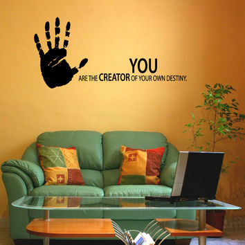 Vinyl Wall Decal Sticker Hand You Are the Creator #1165