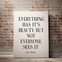"""Inspirational Print """"Everthing has it's beauty but not everyone"""" Andy Warhol Quote Print Andy Warhol Print Black White Quote Decor POSTER"""