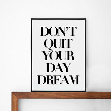 Day Dream inspirational poster, life motto, wall decor, mottos, graphic design, happy words, giclee, inspiration, love quote, typography art