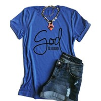 """Women's Royal Blue """"God is Good"""" Graphic Printed T-Shirt Top"""