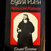 Sylvia Plath: Method and Madness by Edward Butscher (1976 HC)