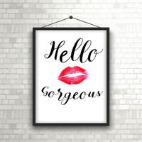 Hello Gorgeous Sign - Hello Gorgeous - Hello Gorgeous print - Hello sign - Hello Gorgeous decor - PRINTABLE - Bathroom sign