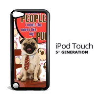 Pug Life Y2711 iPod Touch 5 Case