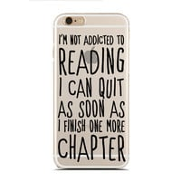 I'm not addicted to reading. I can quit as soon as I finish one more chapter. - Book nerd - Super Slim - Printed Case for iPhone - SC-056