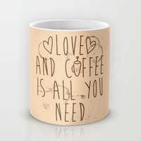 Love And Coffee Is All You Need Mug by LookHUMAN