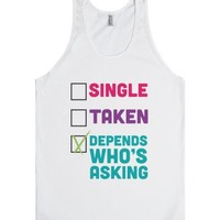 Depends Who's Asking-Unisex White Tank