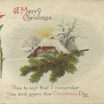 """Antique Christmas Postcard 1916 """"A Merry Christmas.."""" Rustic Woodland Country Scene Old Fashioned Log Cabin in Winter Poinsettia & Pine"""