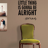 Bob Marley Every Little Thing Version 2 Decal Quote Sticker Wall Vinyl Art Decor