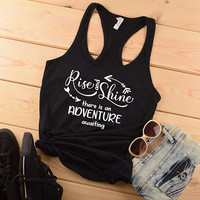 Adventure Saying Graphic TShirt, Rise and Shine Quote, Teen Birthday Gift for Her, Men's Racerback Tank Top, Custom Motivation Saying Shirt