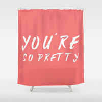 You're so pretty - coral Shower Curtain by Allyson Johnson
