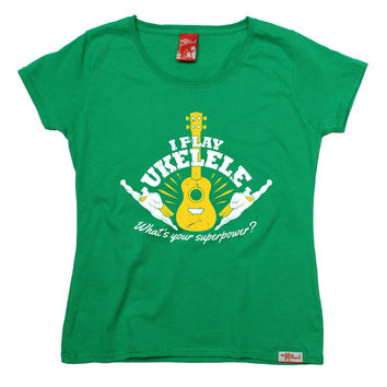 Banned Member Women's I Play Ukulele What's Your Superpower ? Music T-Shirt