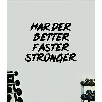 Harder Better Faster Stronger V3 Decal Sticker Wall Vinyl Art Wall Bedroom Room Decor Motivational Inspirational Teen Sports Gym Fitness Lift Health