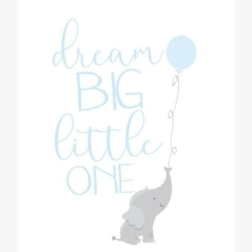 Baby Elephant Nursery Decor Print - Dream Big Little One