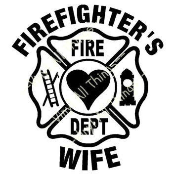 Firefighter's Wife Decal - Maltese Cross Sticker - Firefighter Laptop Sticker- Fire Fighter Car Decal - Fire Wife Sticker - Fire Wife Car