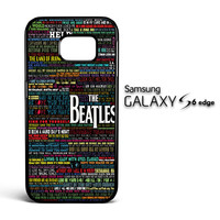 the beatles typography song lyric Samsung Galaxy S6 Edge Case