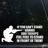 """(2x) Get Behind The Troops Or Get In Front Of Them! Auto Emblem Car Sticker Vinyl Decal (White 8"""" CD-0343)"""