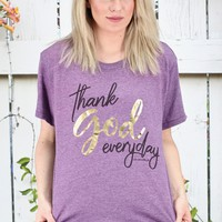 Thank God Everyday Tee {Iris Purple} - Size LARGE