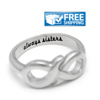 """Sister Gift - Infinity Sister Ring Engraved on Inside with """"Always Sisters"""", Sizes 6 to 9"""