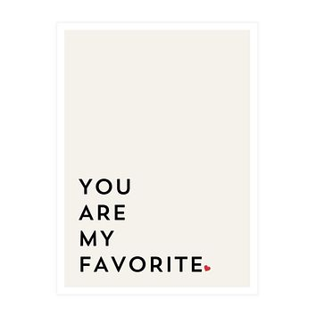 """""""You Are My Favorite"""" Framed Art"""