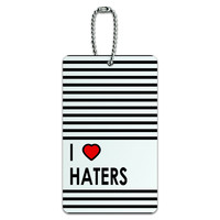 I Love Heart Haters ID Card Luggage Tag