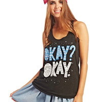The Fault in Our Stars™ Okay Tank | Wet Seal