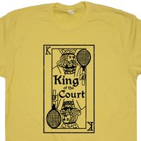 Vintage Tennis T Shirt King of the Court T Shirt Cool Tennis T Shirt