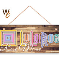"LuLaRoe Sign, Company Sign, Personalized 6""x14"" Sign, Custom Name Sign, Promote Your Business or Boutique, Rustic Style 2, Made To Order"