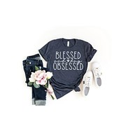 Blessed and Dog Obsessed T-Shirt