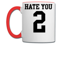 Hate You 2 Jersey - Coffee/Tea Mug