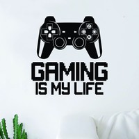 Gaming is My Life v3 Controller Video Game Decal Sticker Wall Vinyl Decor Art Home Bedroom Living Room Retro Classic Nerd Teen Funny