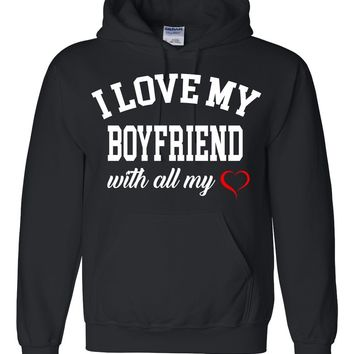 I love my boyfriend with all my heart Hoodie