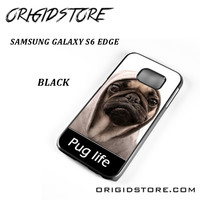 New Design Funny Hilarious Pug Life Parody Fans For Samsung Galaxy S6 Edge Case Please Make Sure Your Device With Message Case UY