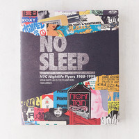 No Sleep: NYC Nightlife Flyers 1988-1999 By DJ Stretch Armstrong & Evan Auerbach | Urban Outfitters