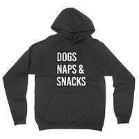 Dogs naps and snacks weekends lazy day funny sarcastic graphic hoodie