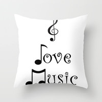 """""""I Love Music"""" Throw Pillow by Moonshine Paradise"""