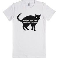 Boo To You Too Mother Fucker-Female White T-Shirt