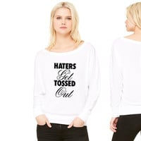 Haters Get Tossed Outd women's long sleeve tee