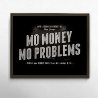 Rap Quote Typography,  Mo Money Mo Problems Poster, Rap Lyric Art, Notorious Big, Song Lyric Typographic Print, Black Grey Wall Art Print
