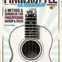 Fingerstyle Ukulele - A Method & Songbook for Fingerpicking Backup & Solos (Book & CD)