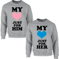 MY HEART JUST FOR HIM MY HEART JUST FOR HER COUPLE SWEATSHIRT
