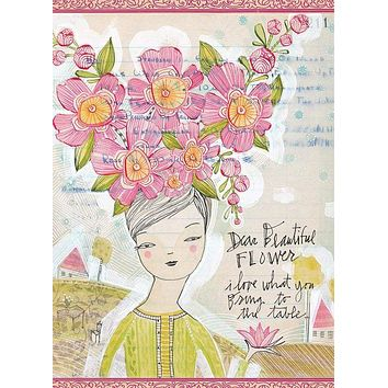 Dear Beautiful Flower, I Love What You Bring to the Table Greeting Card