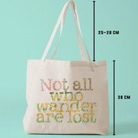 TBAG-I-638 - Not All Who Wander Are Lost - Floral - Printed Tote Bag Canvas - by HeartOnMyFingers