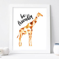 Giraffe prtin, Be frendly giraffe art watercolor animal wall art giraffe nursery art poster, giraffe painting printable instant download