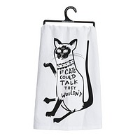If Cats Could Talk Funny Snarky Dish Cloth Towel / Novelty Silly Tea Towels / Cute Hilarious Kitchen Hand Towel
