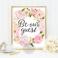 Be our guest typographic quote art print home wall decor typography printable display door welcome sign nursery kids teen room art print