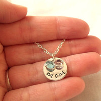Hand Stamped Mom Birthstone Necklace ~ Mother's Day, Sterling Silver, Mom Jewelry, Gift, Personalized ~ Made to Order