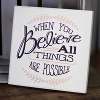 When You Believe Wall Plaque